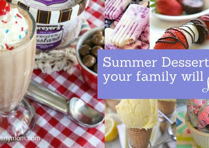 Summer Desserts Your Family Will Love