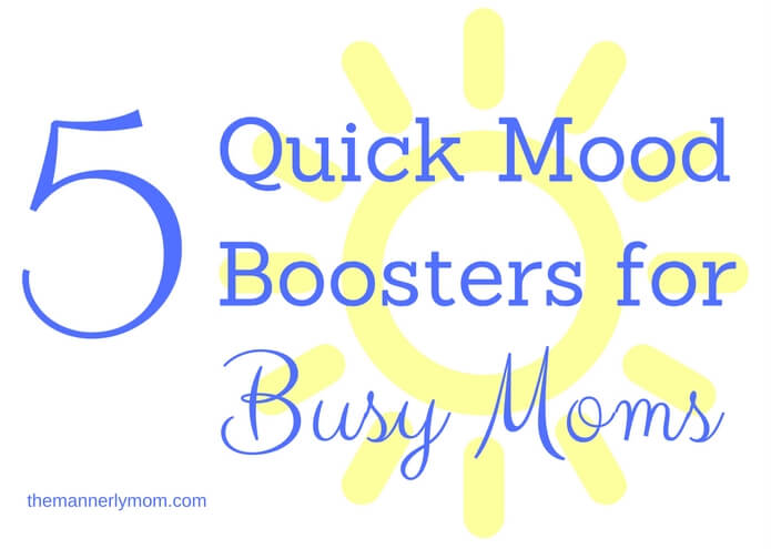 busy moms mood boosters