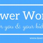 Teach Your Family Power Words!