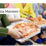 Pizza Manners…is there such a thing?