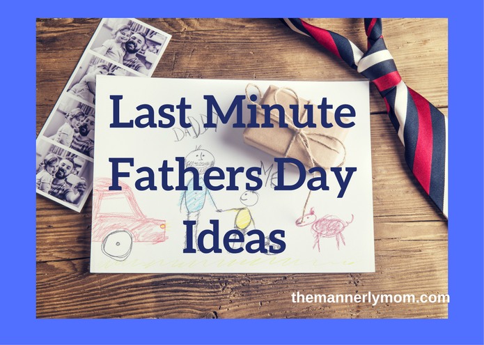 Fathers Day: Quick & Easy Gift Ideas